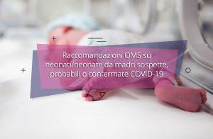 Raccomandazioni OMS su neonati/neonate da madri sospette, probabili o confermate COVID-19